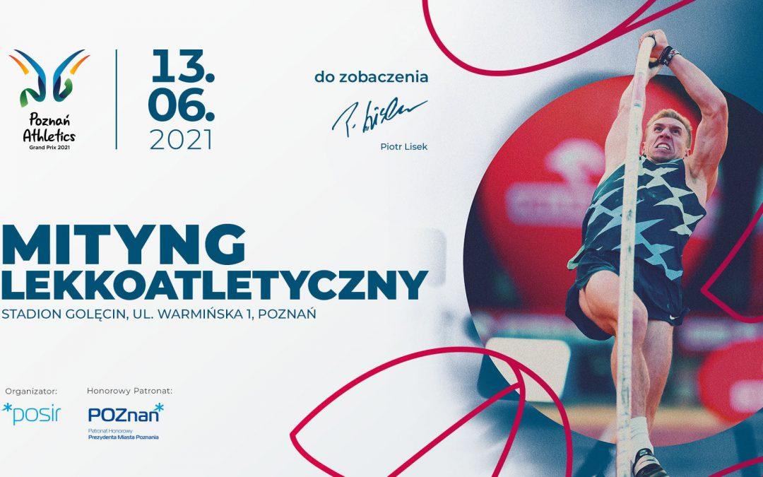 Już w najbliższą niedzielę na poznańskim Golęcinie odbędzie się Poznań Athletics Grand Prix 2021.