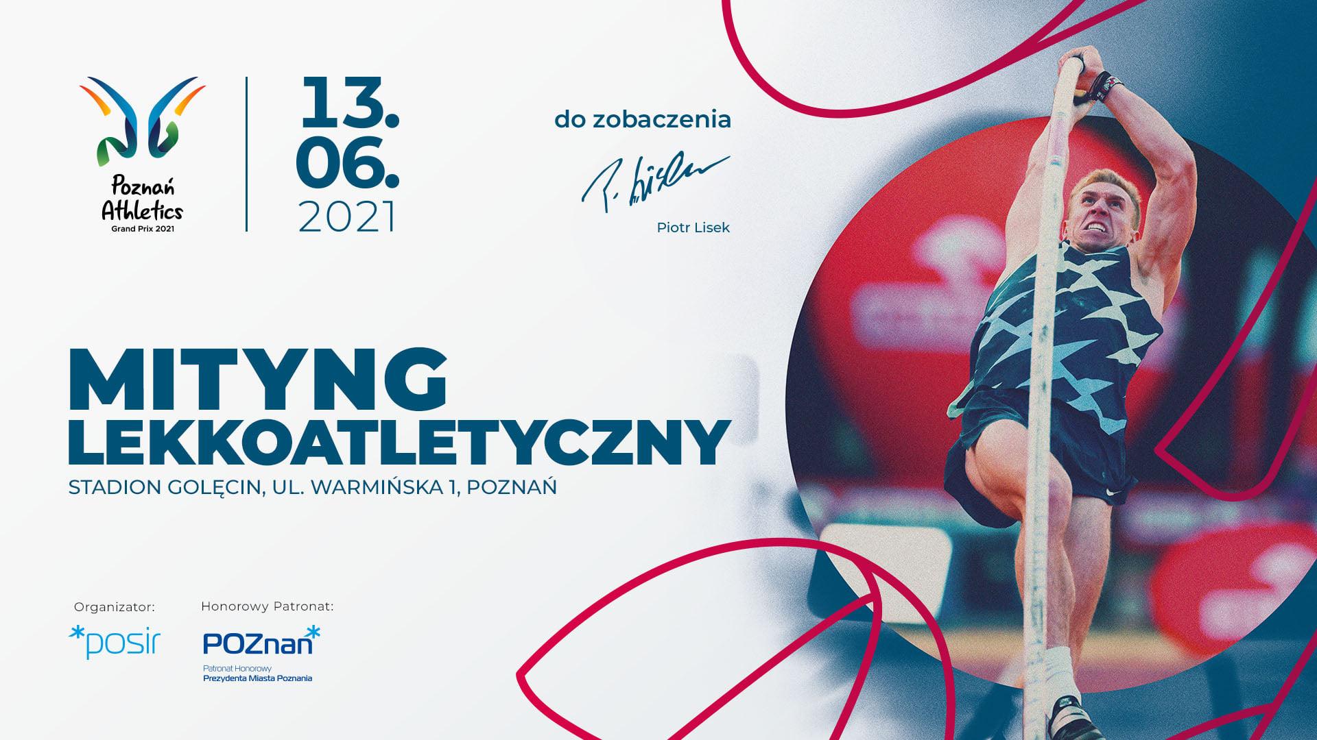 Już w najbliższą niedzielę na poznańskim Golęcinie odbędzie się Poznań Athletics Grand Prix 2021. 1 - Start Poznań